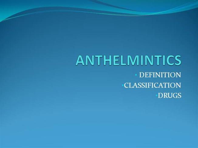 classification of anthelmintic drugs slideshare