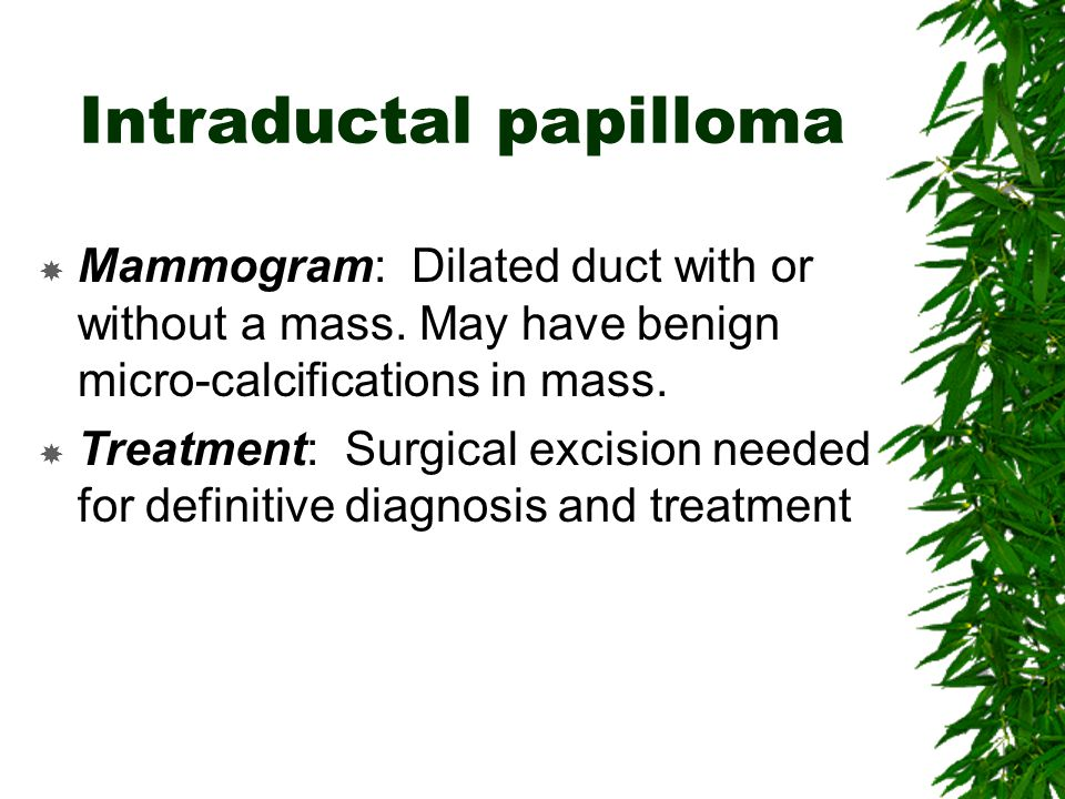 treatment for duct papilloma)