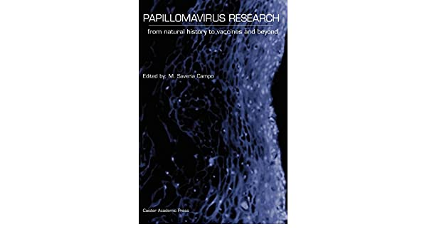 papillomavirus research from natural history to vaccines and beyond)