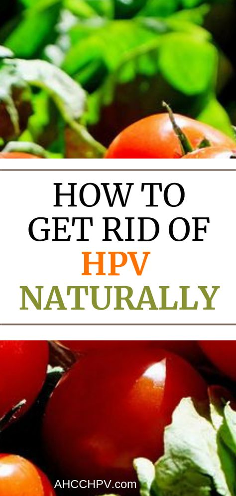 how to get rid of a hpv virus)